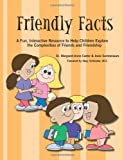 Friendly Facts, Margaret-Anne Carter, Josie Santomauro, 1934575615