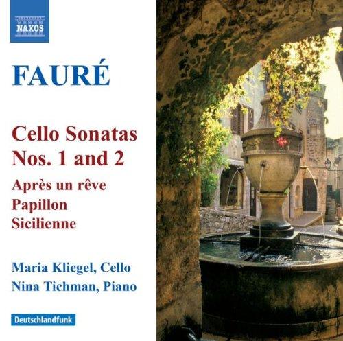 Fauré: Cello Sonatas Nos. 1 & 2/Après un rêve/Papillon/Sicilienne (Cello Sonatas Two)