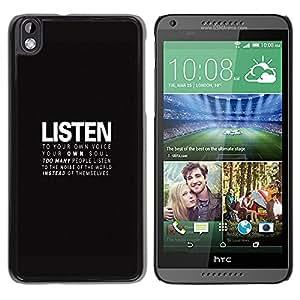 GIFT CHOICE / SmartPhone Carcasa Teléfono móvil Funda de protección Duro Caso Case para HTC DESIRE 816 /LISTEN - DEEP MESSAGE/