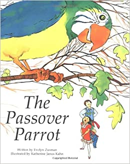 Jewish Values: The Passover Parrot (Revised Edition)