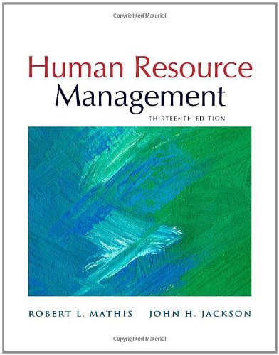 Human Resource Management, 13th Edition by John H. Jackson , Robert L. Mathis, Publisher : South-Western Cengage Learning
