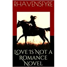 Love Is Not a Romance Novel (Chase and Rowan series Book 2)
