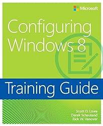 Training Guide: Configuring Windows 8