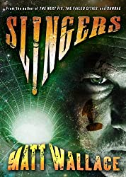 Slingers (Slingers Saga, Vol. 1)