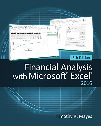 Financial Analysis with Microsoft Excel 2016, 8E