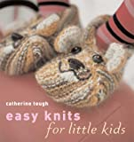 Easy Knits for Little Kids, Catherine Tough, 1571204342