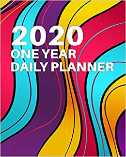 2020 One Year Daily Planner: Bright Colorful Curves Deco ...