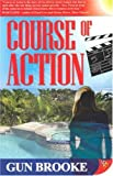 Course of Action, Gun Brooke, 1933110228