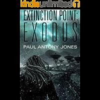 Exodus (Extinction Point Book 2)