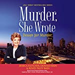Murder, She Wrote: Design for Murder: Murder, She Wrote, Book 45 | Jessica Fletcher,Donald Bain,Renee Paley-Bain