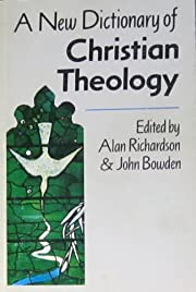 A NEW DICTIONARY OF CHRISTIAN THEOLOGY af…