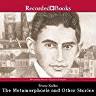 The Metamorphosis and Other Stories Audiobook by Franz Kafka Narrated by George Guidall