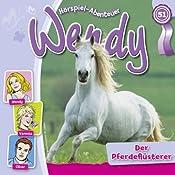 Der Pferdeflüsterer (Wendy 51) | Nelly Sand
