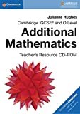 Cambridge IGCSE® and O Level Additional Mathematics Teacher's Resource CD-ROM (Cambridge International IGCSE)