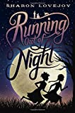 Running Out of Night, Sharon Lovejoy, 0385744099