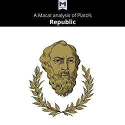 A Macat Analysis of Plato's Republic
