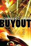 Buyout, Alexander C. Irvine, 0345494334