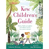 Kew Children's Guide: Grow, find and explore with