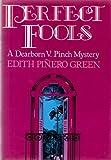 Perfect Fools, Edith P. Green, 0525241221