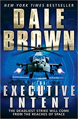 Executive Intent (Patrick Mclanahan 16) by Dale Brown (2012-08-16)