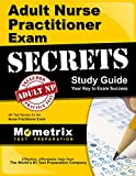 Adult Nurse Practitioner Exam Secrets Study Guide: NP Test Review for the Nurse Practitioner Exam