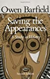 img - for Saving the Appearances: A Study in Idolatry book / textbook / text book