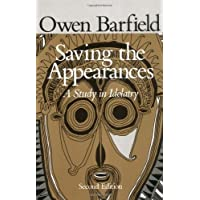 Saving the Appearances: A Study in Idolatry