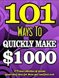 101 Ways To Make $1000 Quickly is Jam Packed with ideas!Here is a proven collection of income generating ideas for anyone who need fast cash!We all could use some extra cash from time to time. the trouble is most of us have never taken the ti...