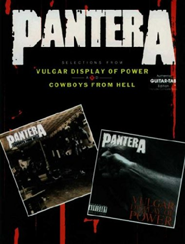 Pantera Selections from Vulgar Display of Power and Cowboys from Hell Pantera Selections from Vulga