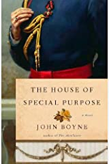 The House of Special Purpose: A Novel by the Author of The Heart's Invisible Furies Kindle Edition