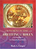 A Movement in Time With Breitling & Rolex: An