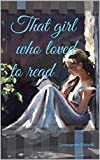 That girl who loved to read