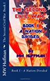 The Second Civil War, Marshall Huffman and Susan Huffman, 1493636162