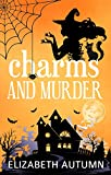 Charms and Murder (Pumpkin Valley Witches Book 1)