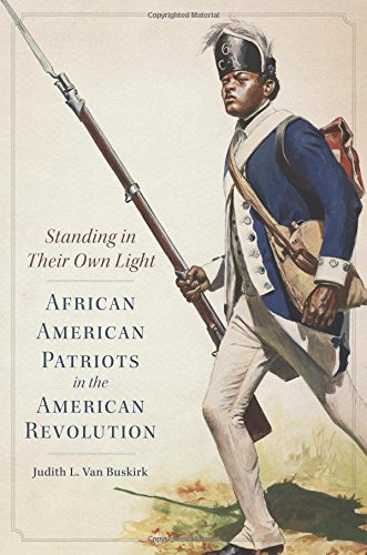 Search : Standing in Their Own Light: African American Patriots in the American Revolution (Campaigns and Commanders Series)
