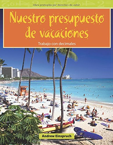 Read Online Nuestro Presupuesto de Vacaciones: Level 3 (Mathematics Readers) PDF