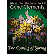 Tilly and Elmer FlashbackX - The Coming of Spring