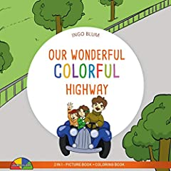 Our Wonderful Colorful Highway