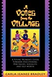 A Voice from the Village, C. Bradley, 097905513X