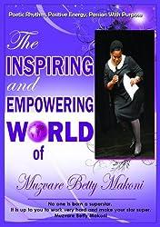The Inspiring and Empowering World of Muzvare Betty Makoni