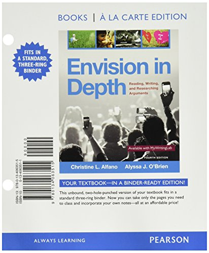 Envision in Depth: Reading, Writing, and Researching Arguments, Books a la Carte (4th Edition)