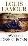 Law of the Desert Born, Louis L'Amour, 0553241338