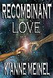 Recombinant Love