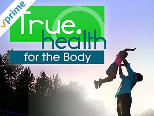 True.Health for the Body