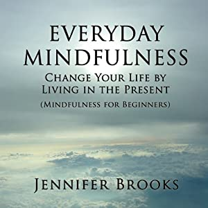 Everyday Mindfulness Hörbuch