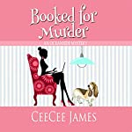 Booked for Murder: An Oceanside Mystery | CeeCee James