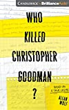 img - for Who Killed Christopher Goodman?: Based on a True Crime book / textbook / text book