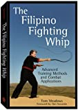 The Filipino Fighting Whip, Tom Meadows, 1581604777