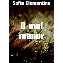 O mal menor (Portuguese Edition)