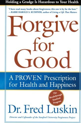 Forgive for Good Reprint Edition by Luskin, Frederic published by HarperOne (2003)